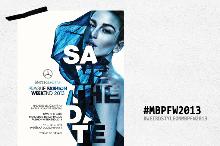 Mercedes-Benz Prague Fashion Weekend 2013 - SAVE THE DATE
